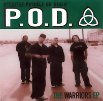 <i>The Warriors EP</i> 1998 EP by P.O.D.