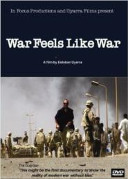 <i>War Feels Like War</i>