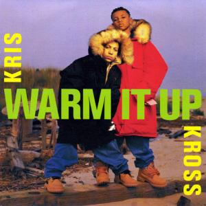 Warm It Up 1992 single by Kris Kross