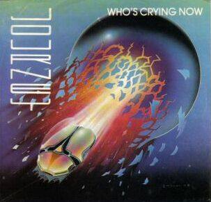 Whos Crying Now 1981 single by Journey