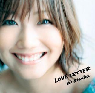 <i>Love Letter</i> (Ai Otsuka album) 2008 studio album by Ai Otsuka