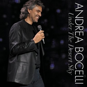 <i>Under the Desert Sky</i> 2006 live album (with DVD) by Andrea Bocelli