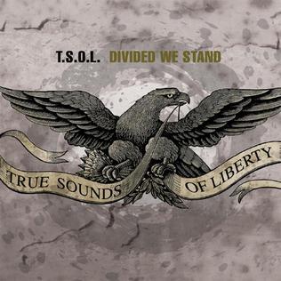 <i>Divided We Stand</i> (album) 2003 studio album by T.S.O.L.
