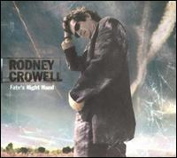 <i>Fates Right Hand</i> 2003 studio album by Rodney Crowell