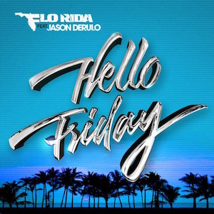 Flo Rida featuring Jason Derulo — Hello Friday (studio acapella)