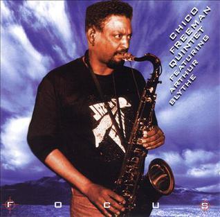 <i>Focus</i> (Chico Freeman album) 1995 studio album by Chico Freeman