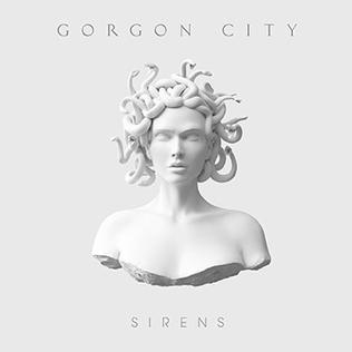 <i>Sirens</i> (Gorgon City album) album by Gorgon City