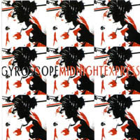 <i>Midnight Express</i> (EP) 2003 EP by Gyroscope