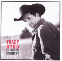 <i>Im from the Country</i> 1998 studio album by Tracy Byrd