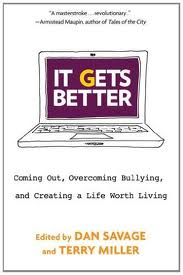 it gets better coming out overcoming bullying and creating a it gets better by dan savage jpg