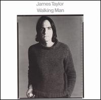 <i>Walking Man</i> 1974 studio album by James Taylor