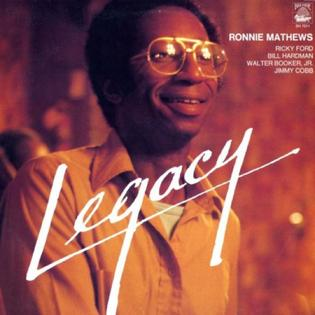 Legacy Ronnie Mathews albumjpg