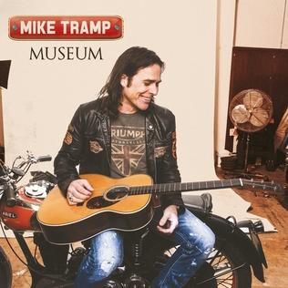 <i>Museum</i> (Mike Tramp album) 2014 studio album by Mike Tramp