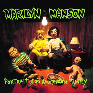 <i>Portrait of an American Family</i> 1994 studio album by Marilyn Manson