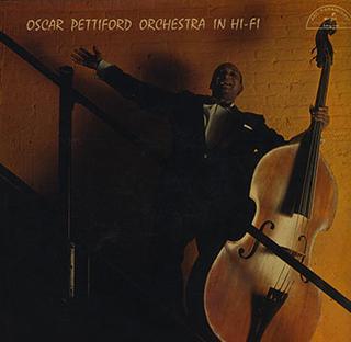 <i>The Oscar Pettiford Orchestra in Hi-Fi</i> album by Oscar Pettiford