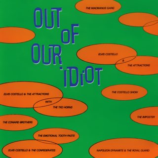 <i>Out of Our Idiot</i> 1987 compilation album by Elvis Costello