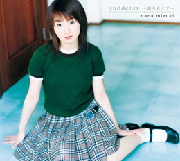 Suddenly: Meguriaete / Brilliant Star 2002 single by Nana Mizuki