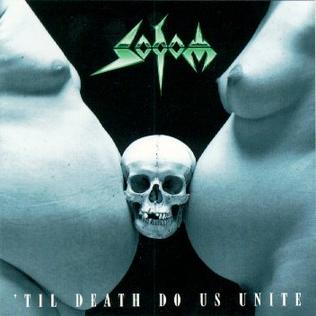 <i>Til Death Do Us Unite</i> Studio album by Sodom
