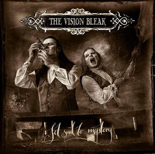 <i>Set Sail to Mystery</i> 2010 studio album by The Vision Bleak