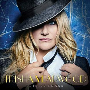 <i>Lets Be Frank</i> 2018 studio album by Trisha Yearwood