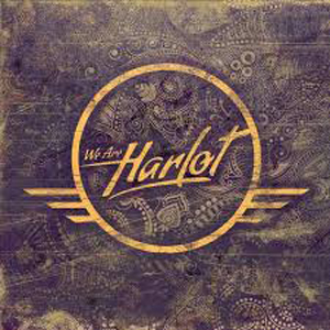 <i>We Are Harlot</i> (album) 2015 studio album by We Are Harlot