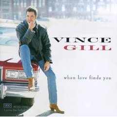 <i>When Love Finds You</i> 1994 studio album by Vince Gill