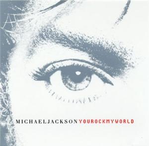 You Rock My World 2001 single by Michael Jackson