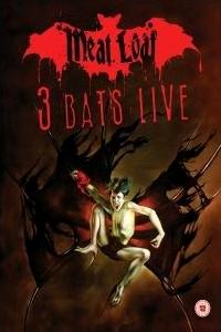 <i>3 Bats Live</i> 2007 video by Meat Loaf