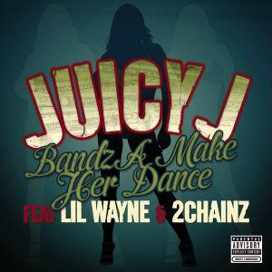Bandz a Make Her Dance 2012 single by Lil Wayne, 2 Chainz, Juicy J