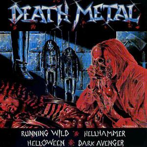 <i>Death Metal</i> (split album) 1984 compilation album by Helloween, Hellhammer, Running Wild and Dark Avenger
