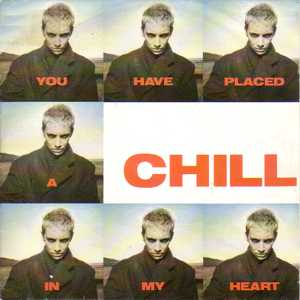 You Have Placed a Chill in My Heart original song written and composed by Annie Lennox, Dave Stewart