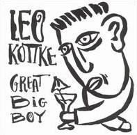 <i>Great Big Boy</i> 1991 studio album by Leo Kottke