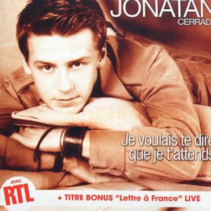 Je voulais te dire que je tattends 2003 single by Jonatan Cerrada