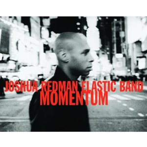 [Jazz] Playlist - Page 2 Joshua_Redman_Momentum_cover
