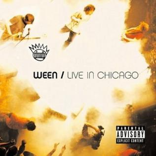 Live in Chicago (Ween album) - Wikipedia