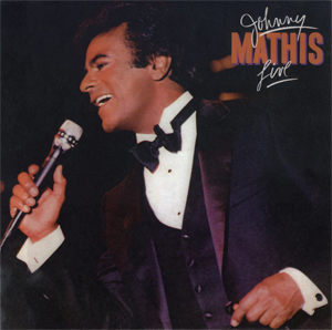 <i>Live</i> (Johnny Mathis album) 1984 live album by Johnny Mathis