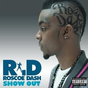 show out roscoe dash song wikipedia