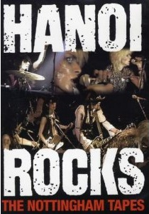 <i>The Nottingham Tapes</i> 2008 video by Hanoi Rocks