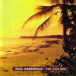 <i>The Goa Mix</i> 1994 remix album (DJ mix) by Paul Oakenfold