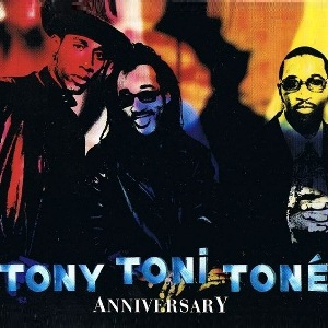 Anniversary (Tony! Toni! Toné! song) single by Tony! Toni! Toné!