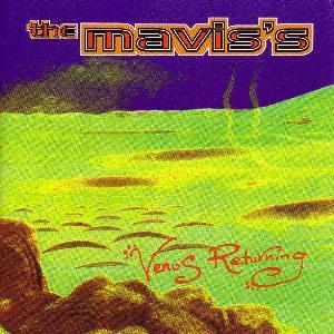 <i>Venus Returning</i> 1996 studio album by The Maviss