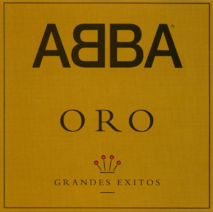 <i>Oro: Grandes Éxitos</i> 1992 compilation album by ABBA