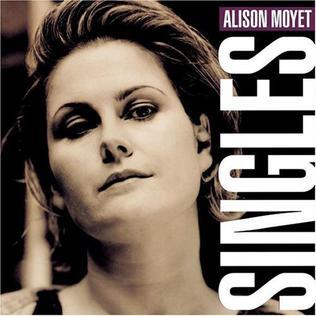 <i>Singles</i> (Alison Moyet album) 1995 greatest hits album by Alison Moyet