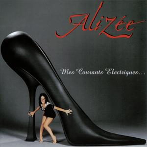 <i>Mes Courants Électriques</i> 2003 studio album by Alizée