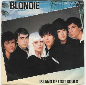 Island of Lost Souls (song) 1982 single by Blondie