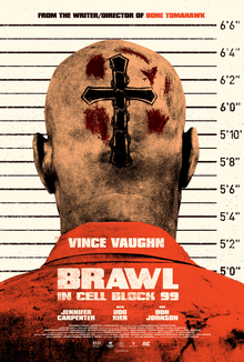 Brawl in Cell Block 99 poster.jpg