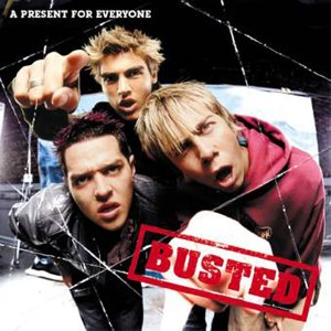 Busted :: A Present For Everyone ::
