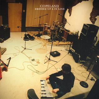 <i>Dressed Up & in Line</i> 2007 compilation album by Copeland