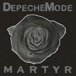 Martyr (song) 2006 single by Depeche Mode