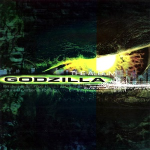 <i>Godzilla: The Album</i> soundtrack album